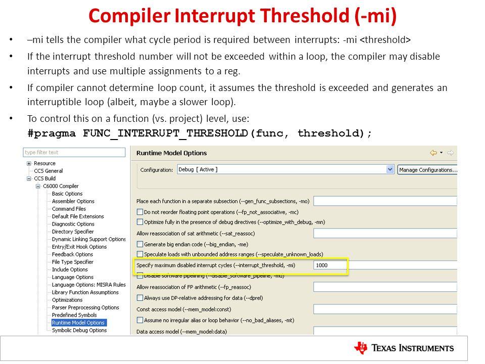 Compiler Interrupt Threshold (-mi)