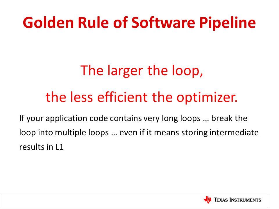 Golden Rule of Software Pipeline