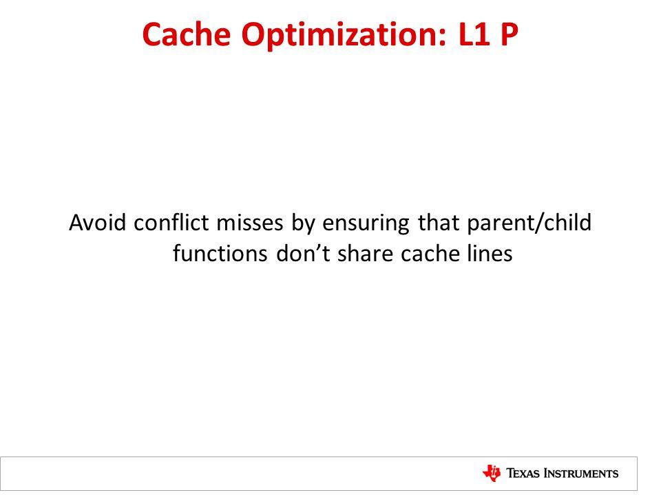 Cache Optimization: L1 P