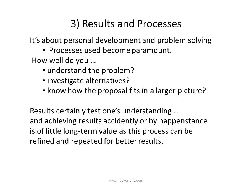 3) Results and Processes