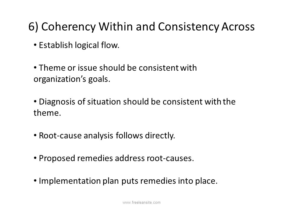 6) Coherency Within and Consistency Across