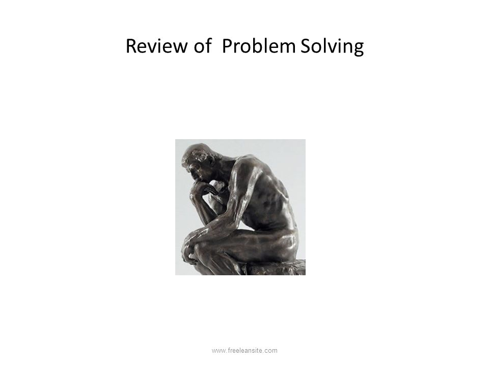 Review of Problem Solving