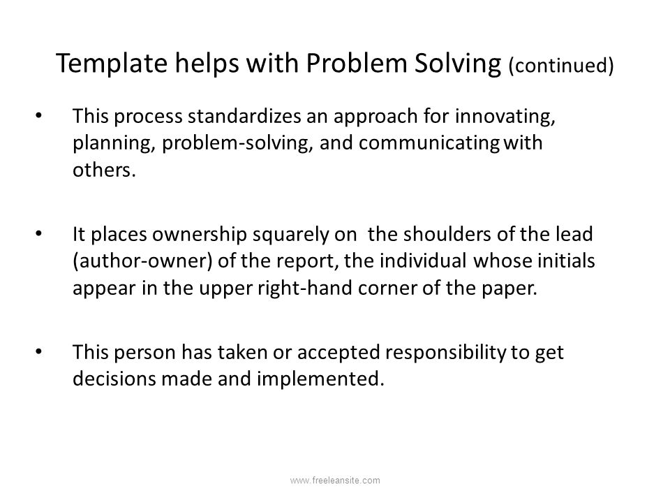 Template helps with Problem Solving (continued)
