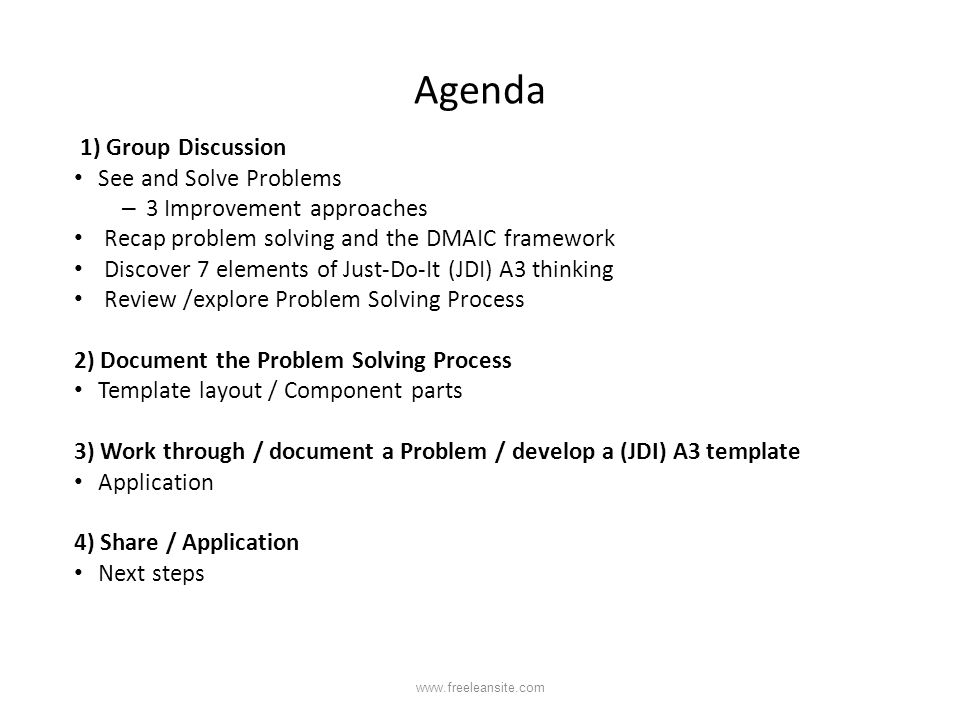 Agenda 1) Group Discussion See and Solve Problems