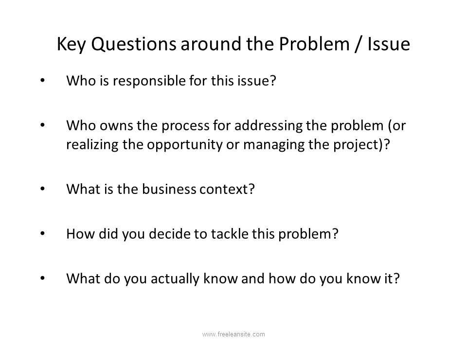 Key Questions around the Problem / Issue