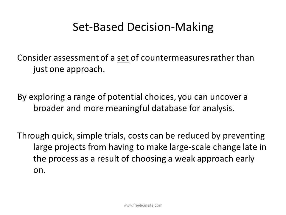 Set-Based Decision-Making