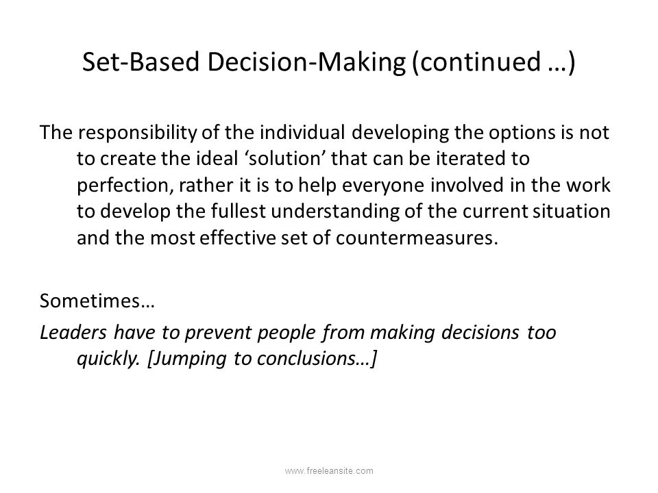 Set-Based Decision-Making (continued …)