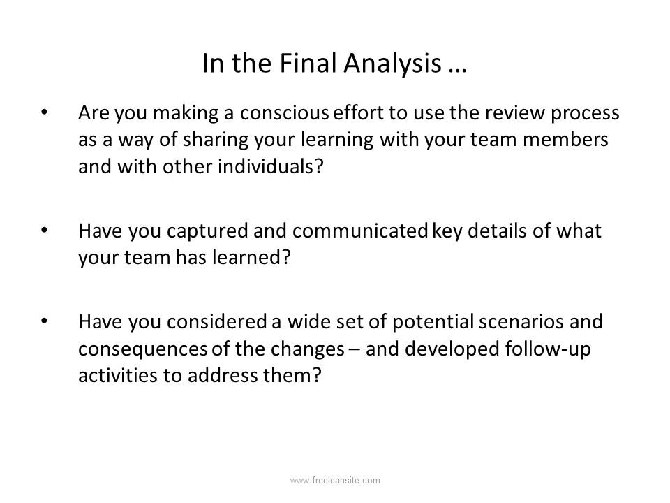 In the Final Analysis …
