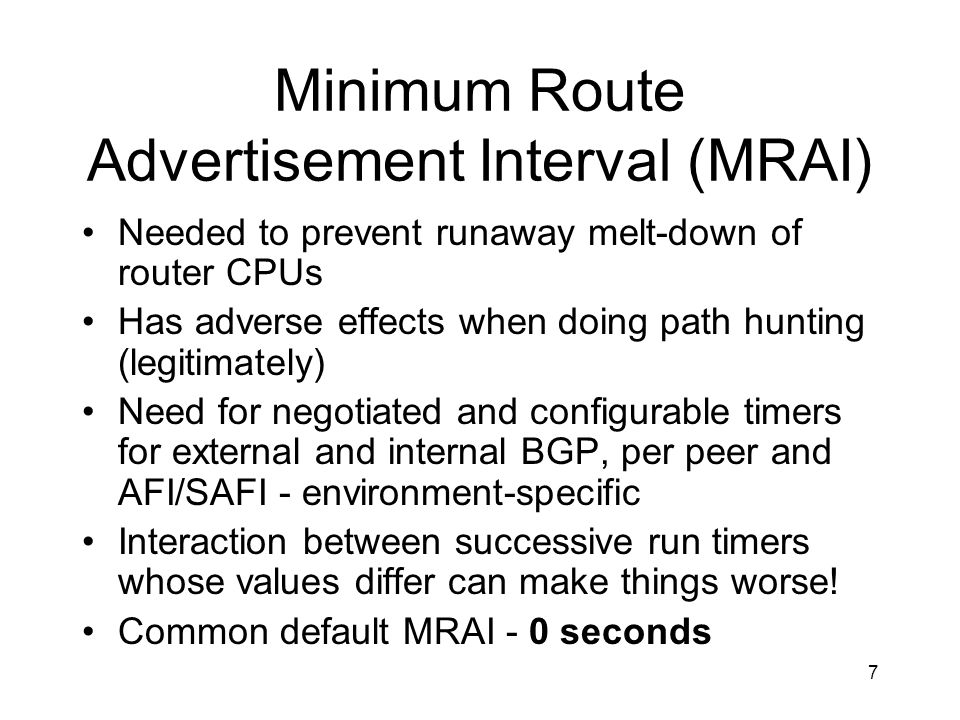 Minimum Route Advertisement Interval (MRAI)