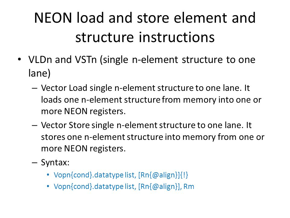 NEON load and store element and structure instructions