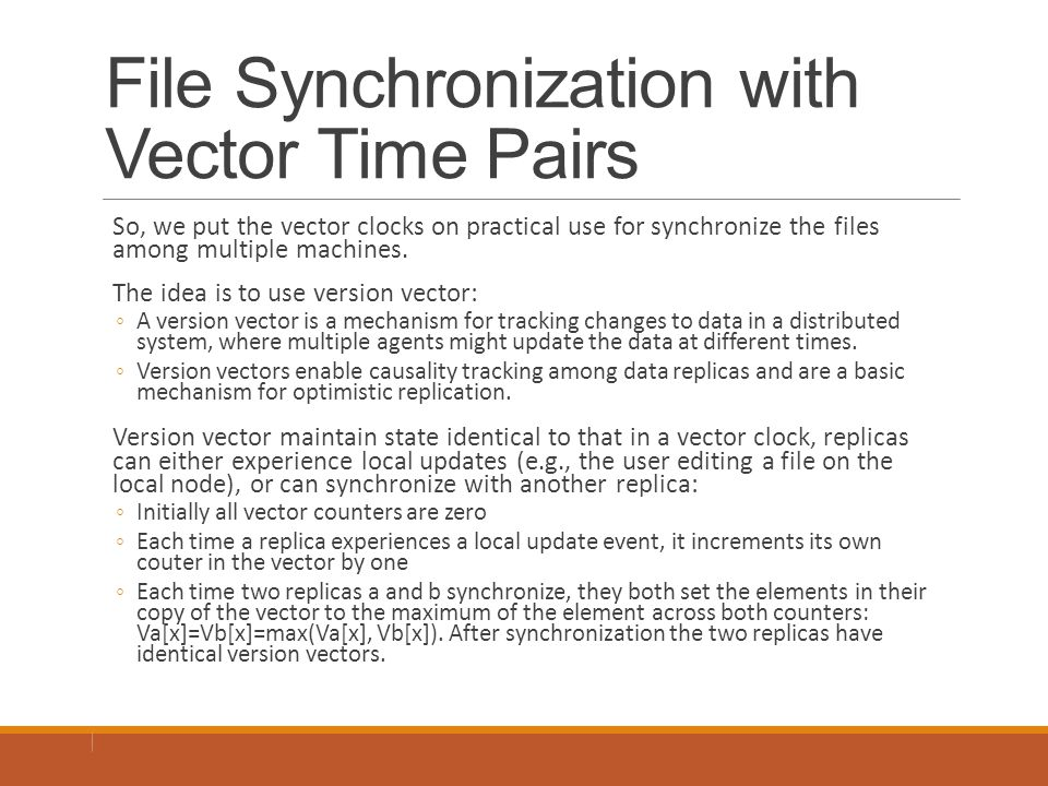 File Synchronization with Vector Time Pairs
