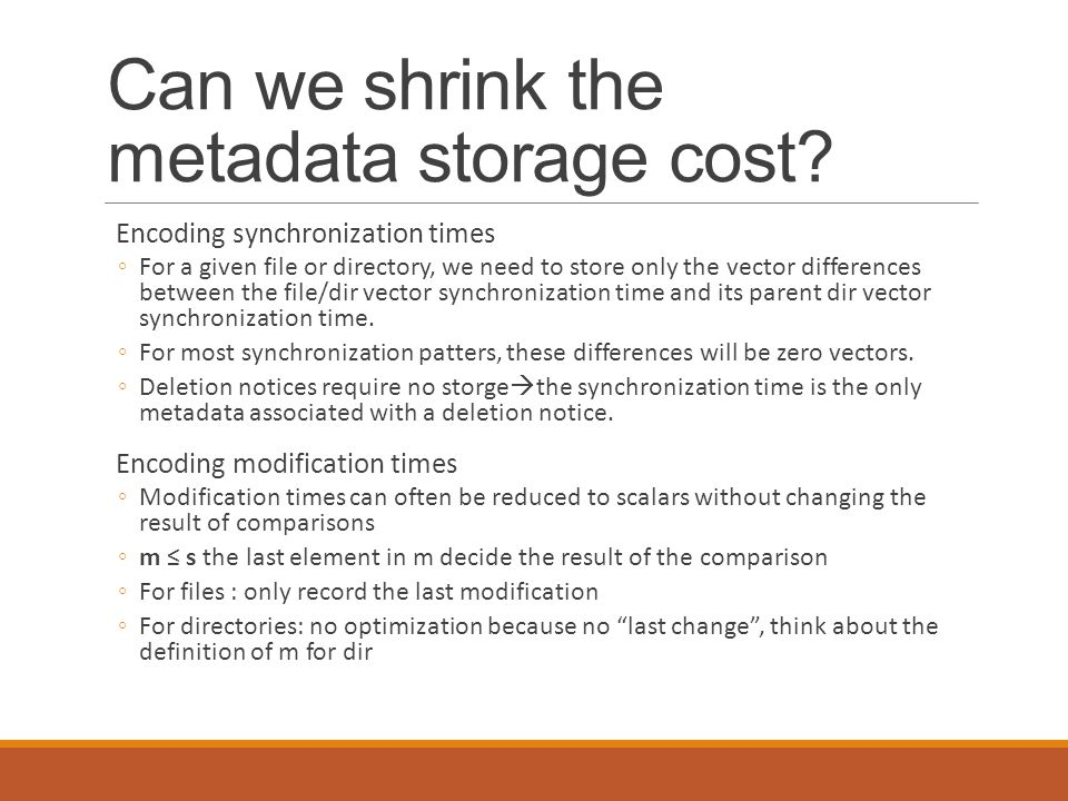 Can we shrink the metadata storage cost