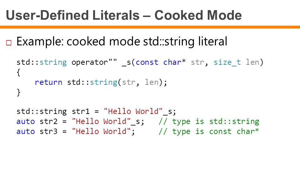 User-Defined Literals – Cooked Mode