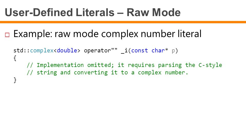 User-Defined Literals – Raw Mode