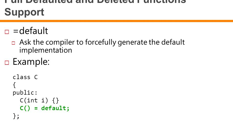 Full Defaulted and Deleted Functions Support