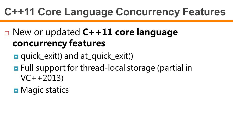 C++11 Core Language Concurrency Features