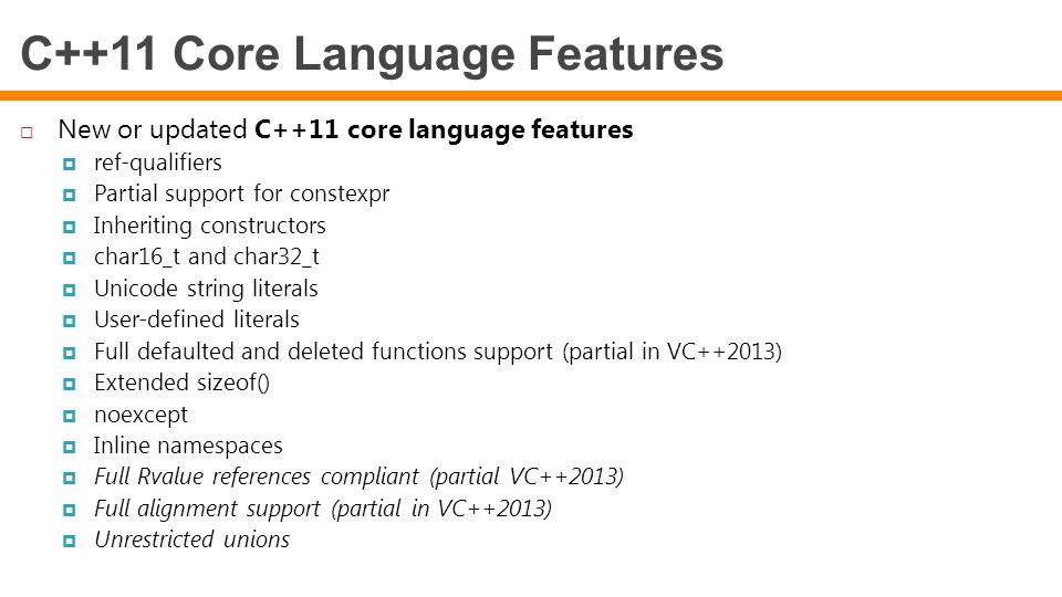 C++11 Core Language Features