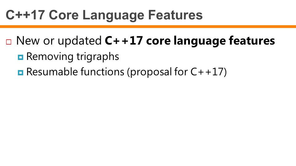 C++17 Core Language Features