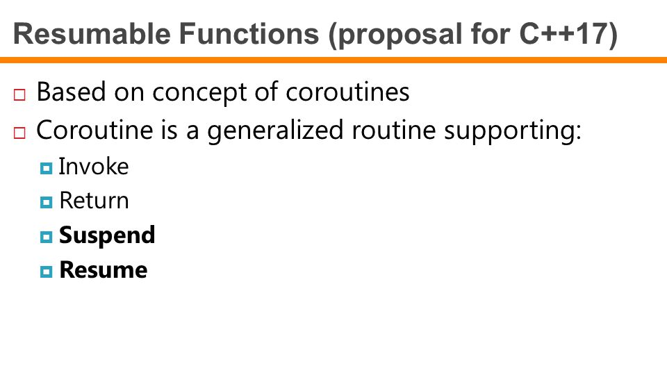 Resumable Functions (proposal for C++17)