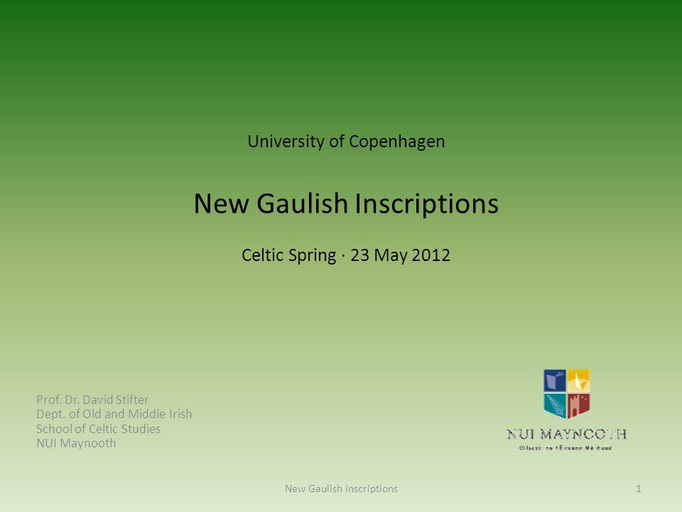 New Gaulish Inscriptions
