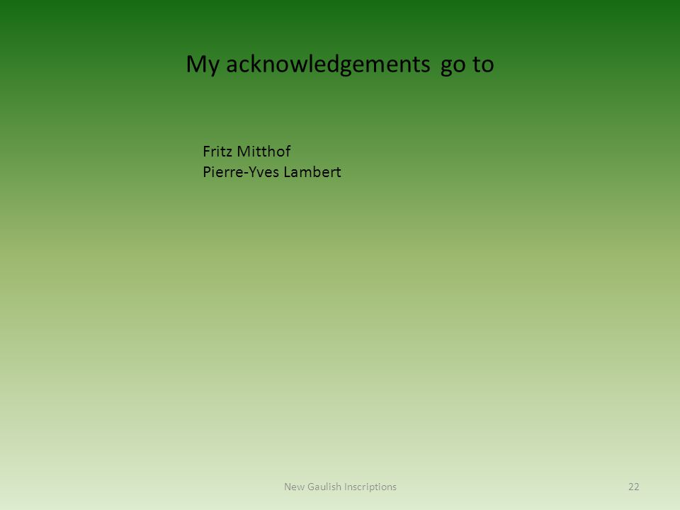 My acknowledgements go to