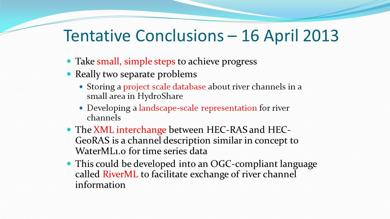 Tentative Conclusions – 16 April 2013