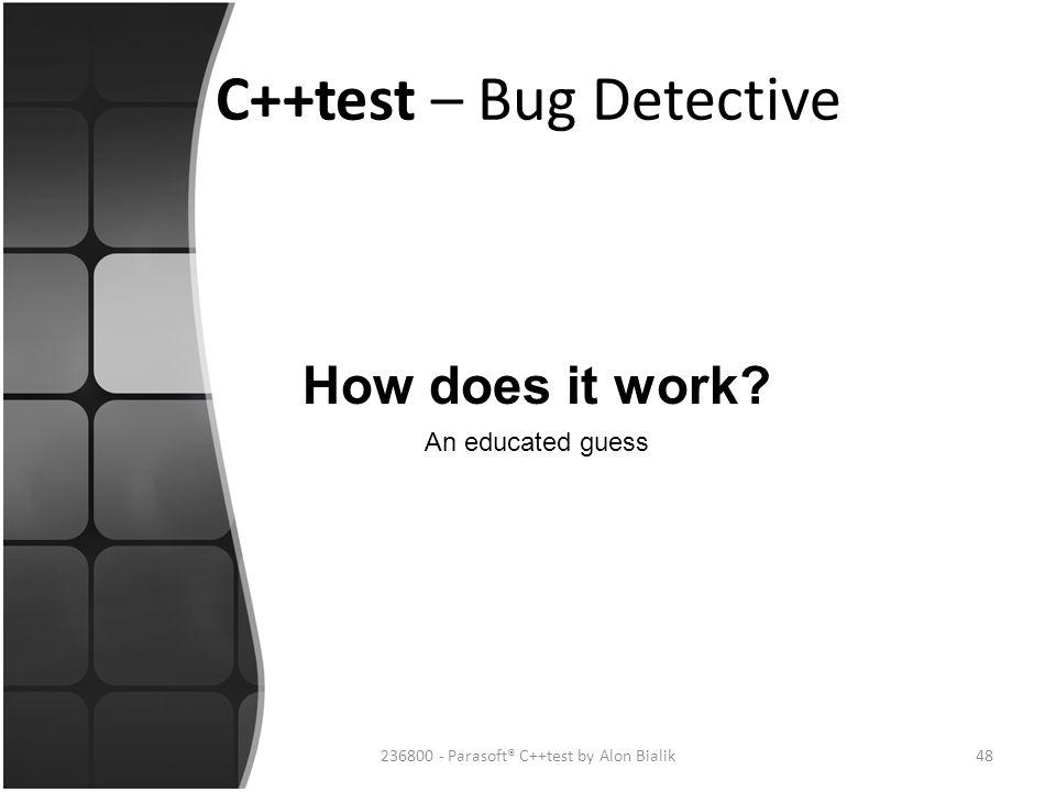 C++test – Bug Detective