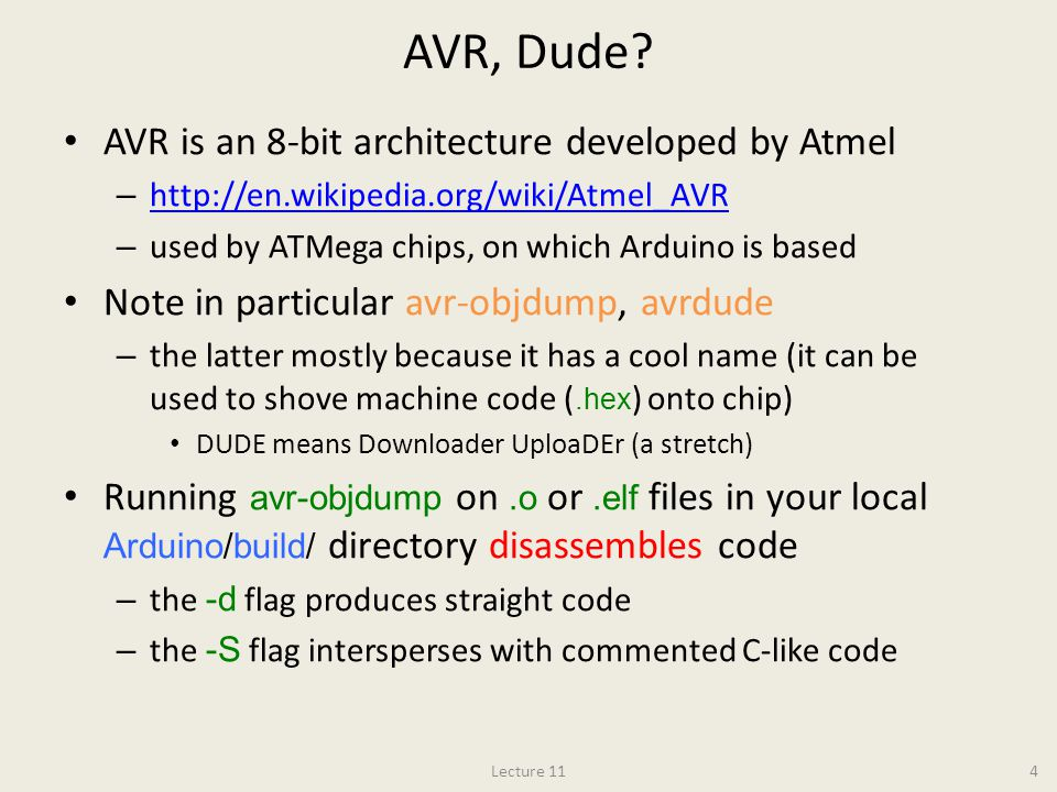 AVR, Dude AVR is an 8-bit architecture developed by Atmel
