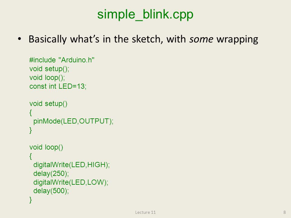 simple_blink.cpp Basically what's in the sketch, with some wrapping