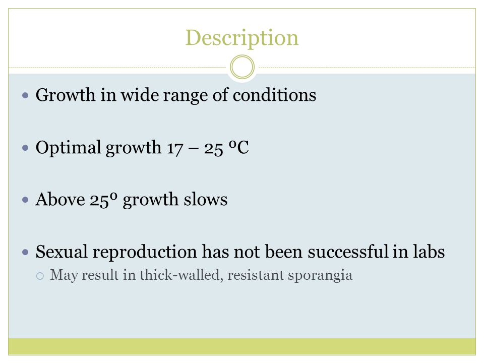 Description Growth in wide range of conditions