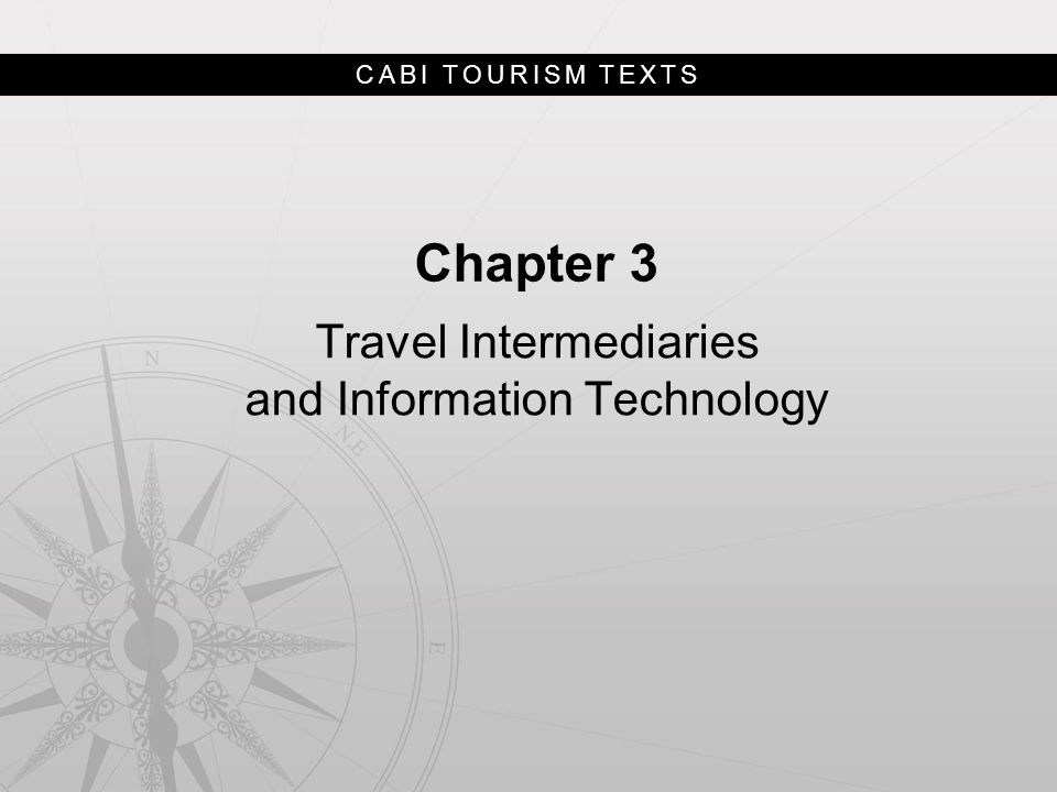 Travel Intermediaries and Information Technology