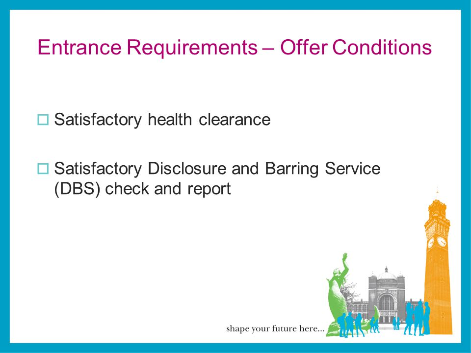 Entrance Requirements – Offer Conditions