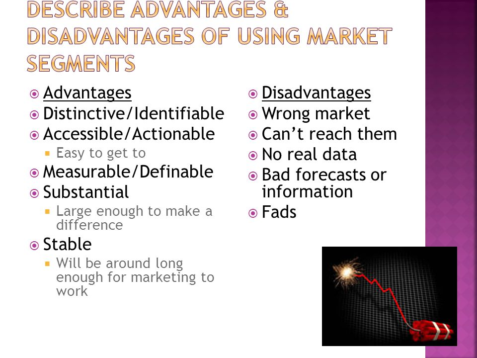 advantages of market segmentation An a priori market segmentation model is not derived from any customer data rather it is a model that is based on a widely known variable or classification scheme an a priori segmentation model for business products could be based on industry, number of employees, revenues or geographic location, for example.