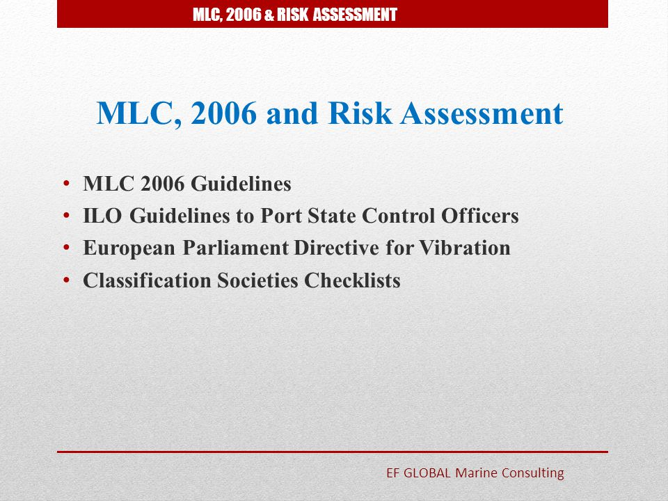 MLC, 2006 and Risk Assessment