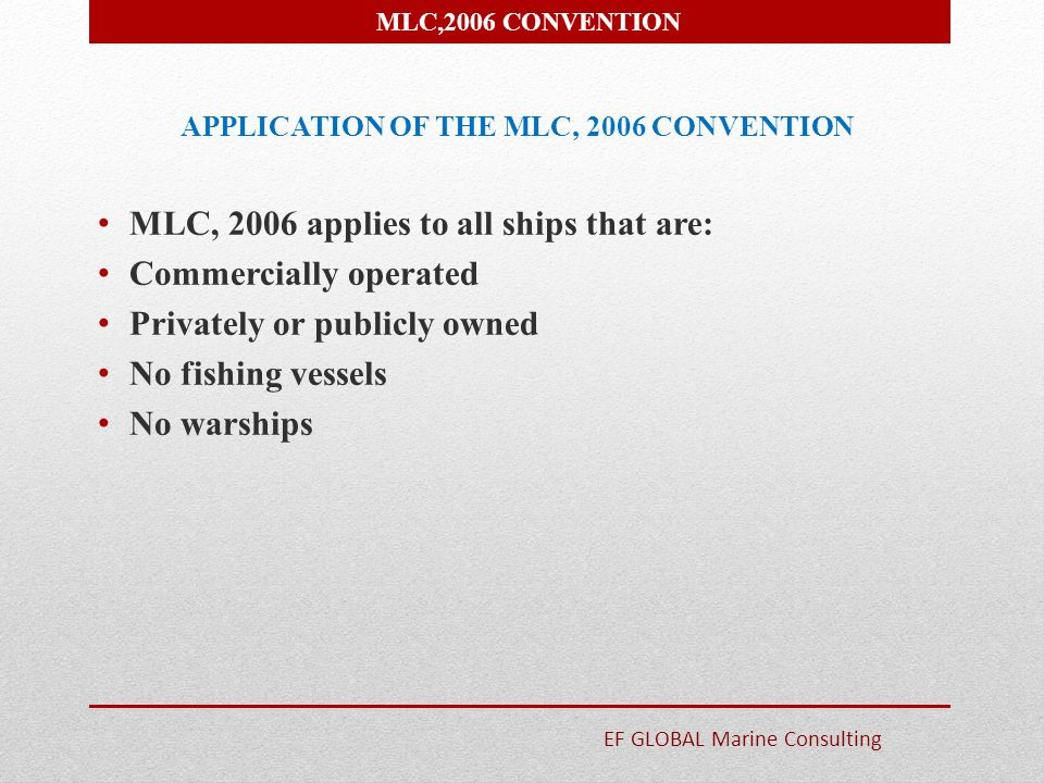 APPLICATION OF THE MLC, 2006 CONVENTION
