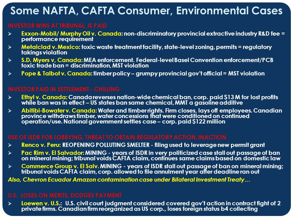 Some NAFTA, CAFTA Consumer, Environmental Cases