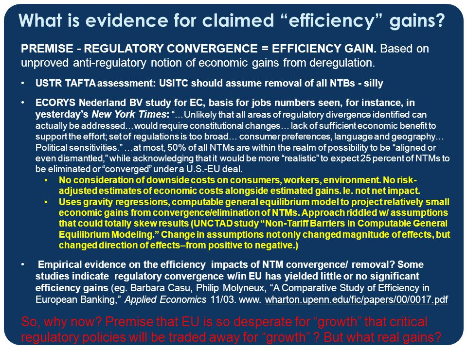 What is evidence for claimed efficiency gains