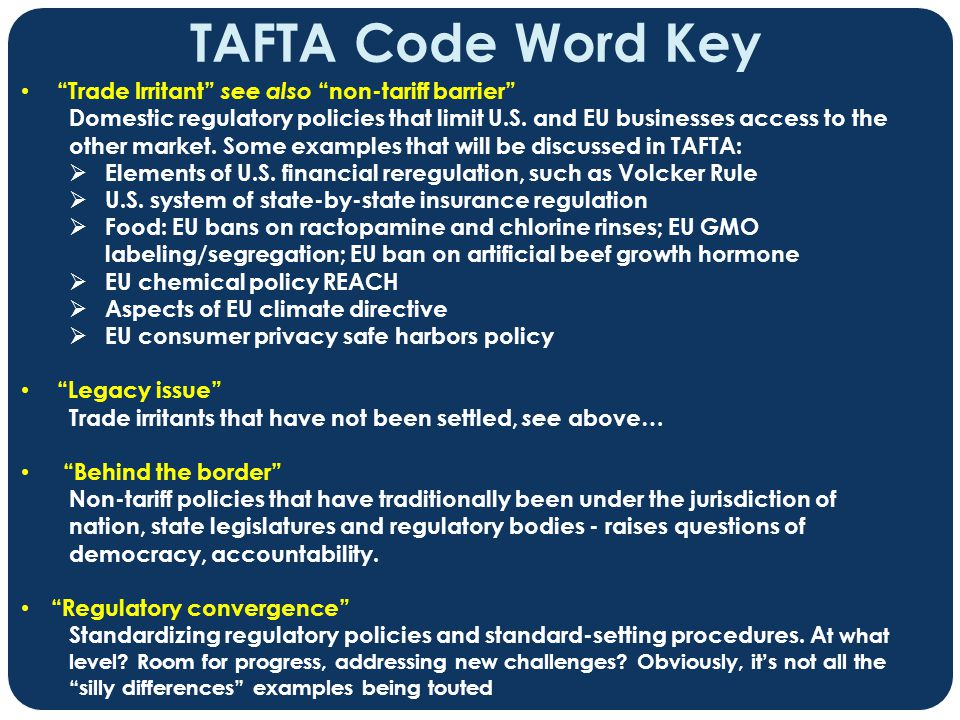 TAFTA Code Word Key Trade Irritant see also non-tariff barrier