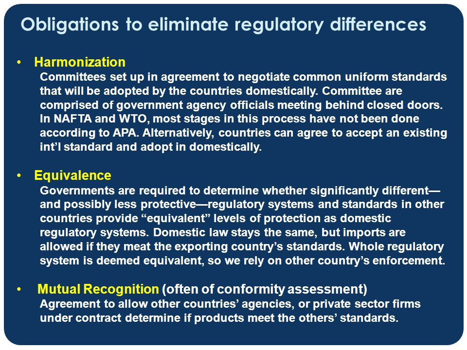 Obligations to eliminate regulatory differences