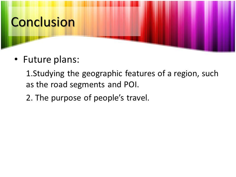 Conclusion Future plans: