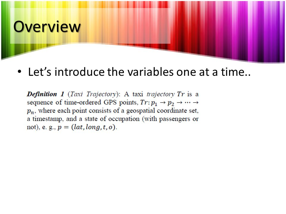 Overview Let's introduce the variables one at a time..