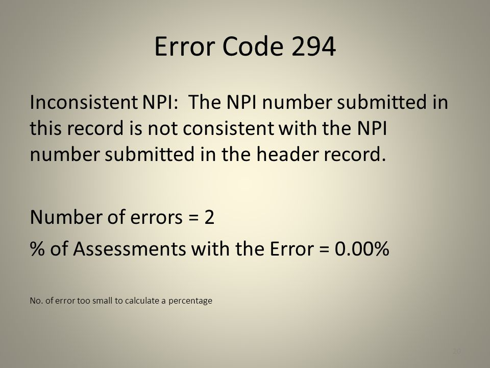 Error Code 294 Inconsistent NPI: The NPI number submitted in this record is not consistent with the NPI number submitted in the header record.