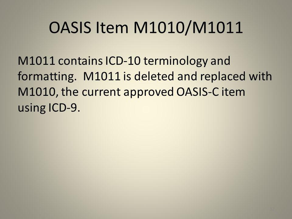OASIS Item M1010/M1011