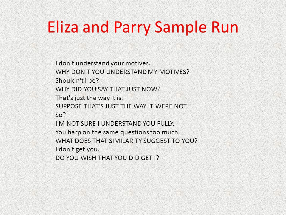 Eliza and Parry Sample Run