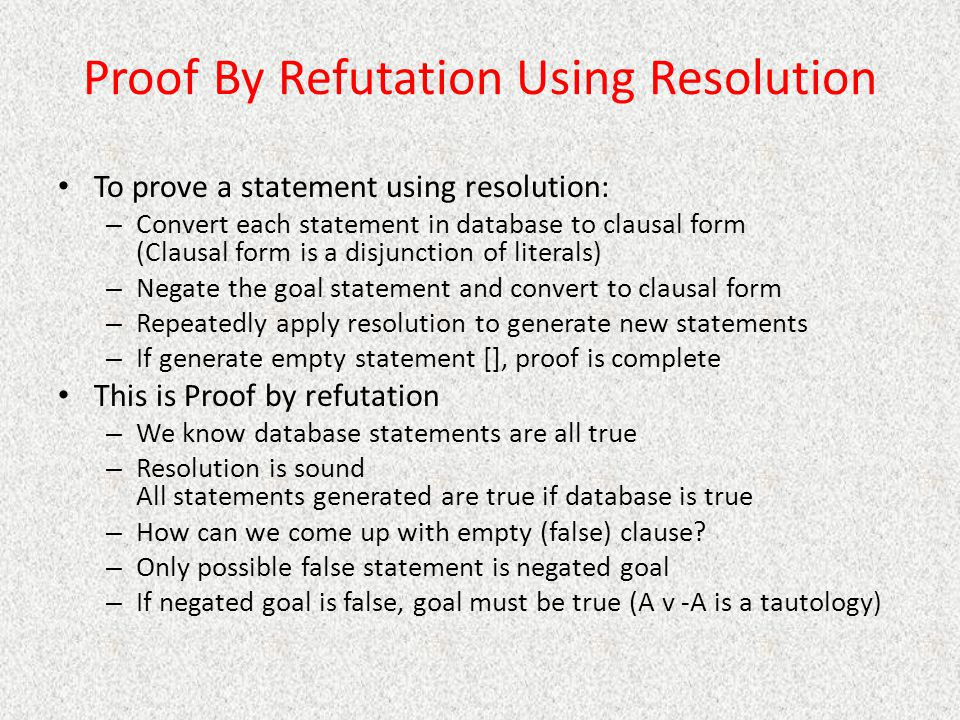 Proof By Refutation Using Resolution