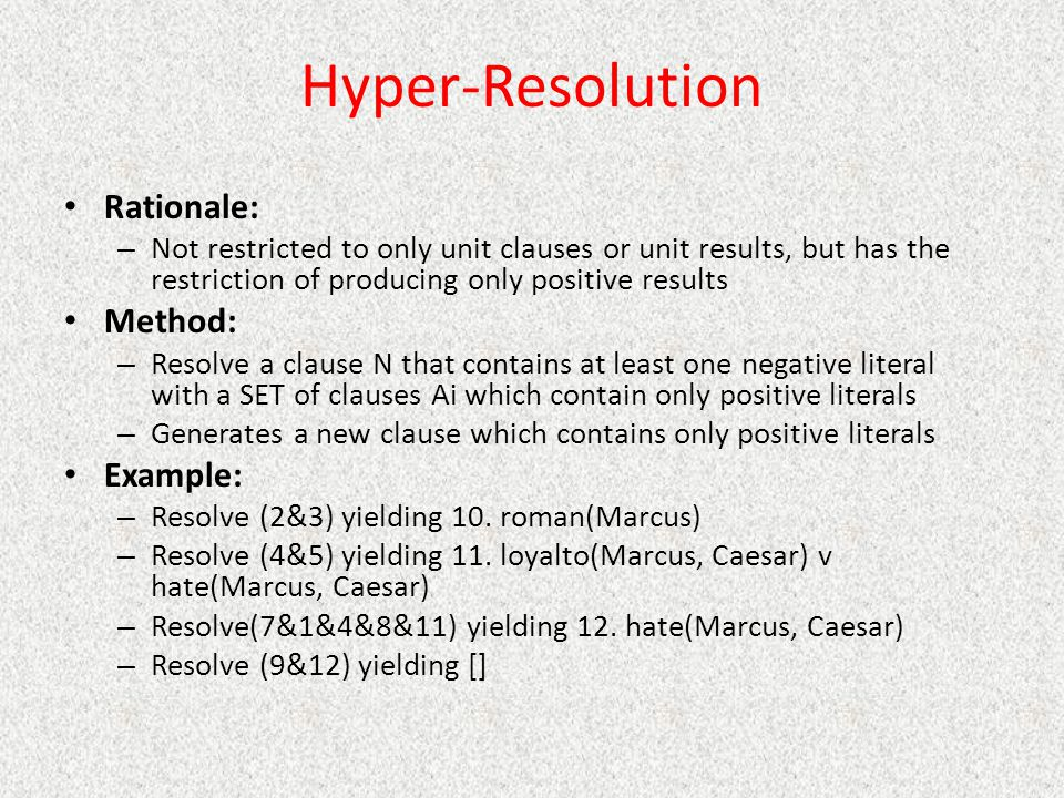 Hyper-Resolution Rationale: Method: Example: