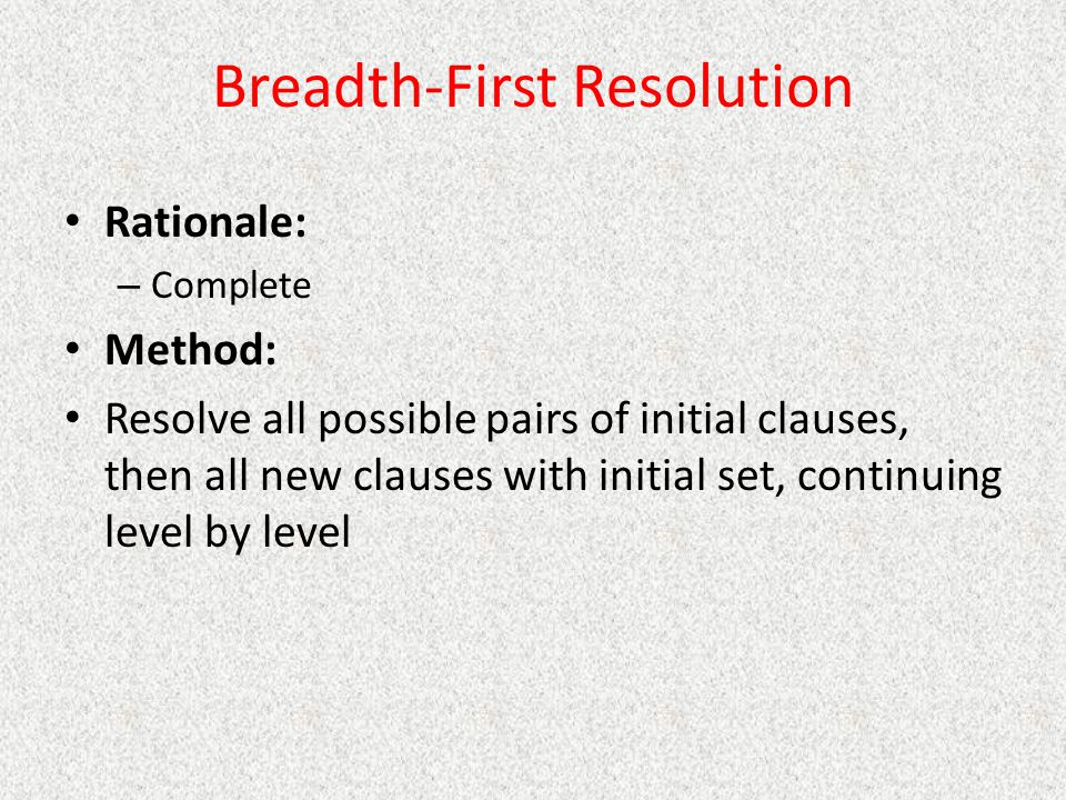 Breadth-First Resolution