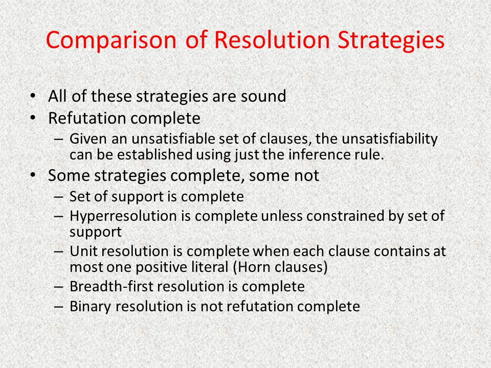 Comparison of Resolution Strategies