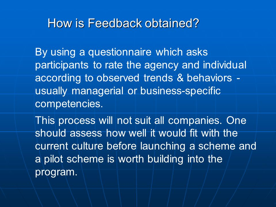 How is Feedback obtained