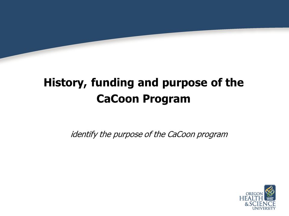 History, funding and purpose of the